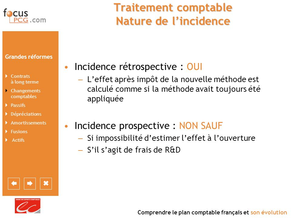 Traitement comptable Nature de l'incidence