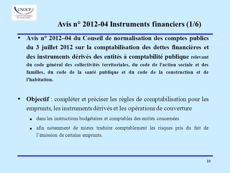 Avis n° 2012-04 Instruments financiers (1/6)