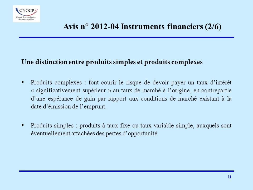 Avis n° 2012-04 Instruments financiers (2/6)