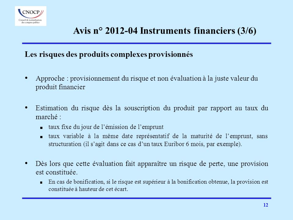Avis n° 2012-04 Instruments financiers (3/6)