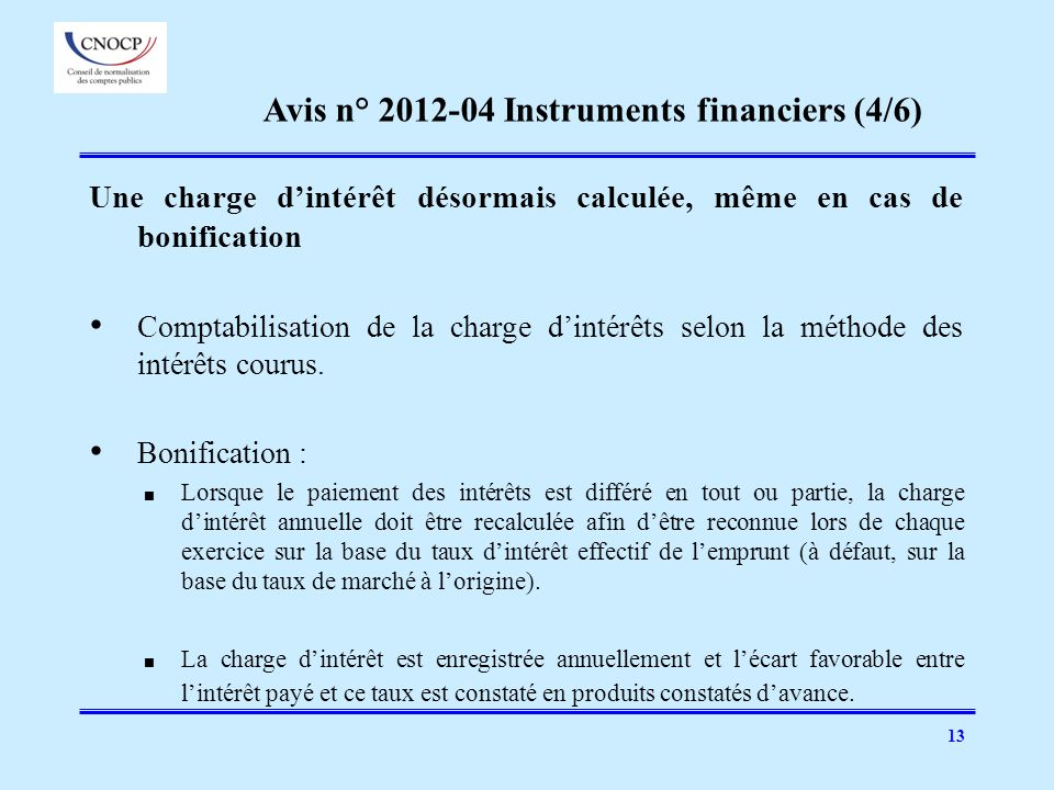 Avis n° 2012-04 Instruments financiers (4/6)