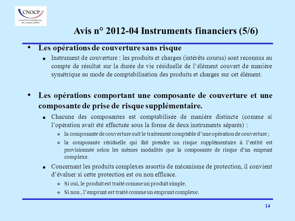Avis n° 2012-04 Instruments financiers (5/6)