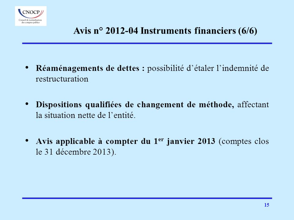 Avis n° 2012-04 Instruments financiers (6/6)