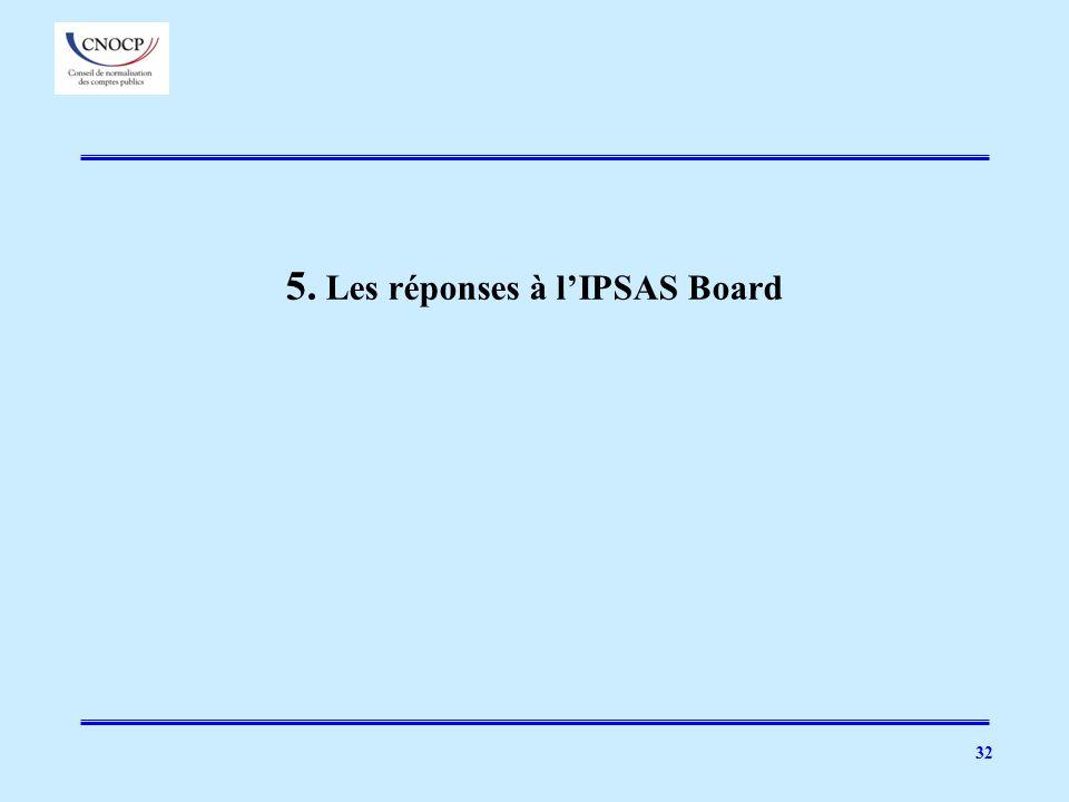 5. Les réponses à l'IPSAS Board