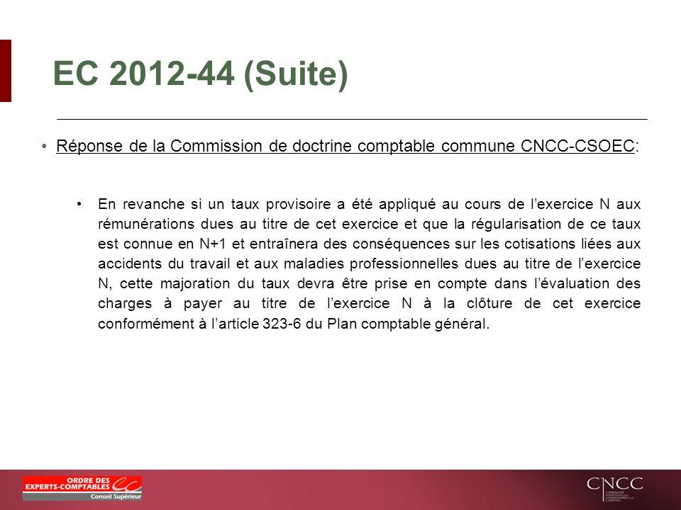 EC 2012-44 (Suite) Réponse de la Commission de doctrine comptable commune CNCC-CSOEC: