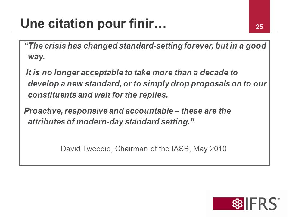 David Tweedie, Chairman of the IASB, May 2010