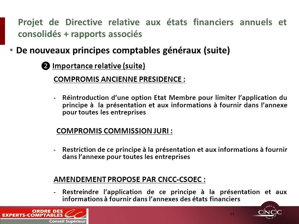 De nouveaux principes comptables généraux (suite)