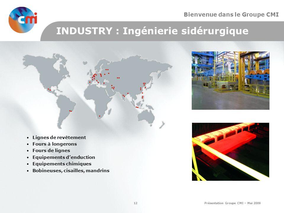 INDUSTRY : Ingénierie sidérurgique