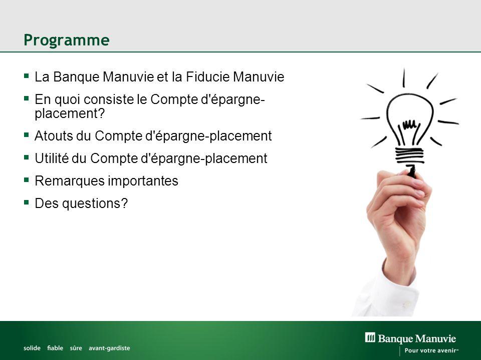Programme La Banque Manuvie et la Fiducie Manuvie