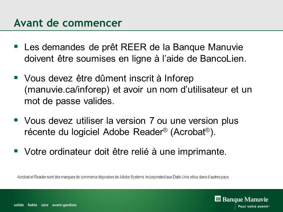 Avant de commencer Les demandes de prêt REER de la Banque Manuvie doivent être soumises en ligne à l'aide de BancoLien.