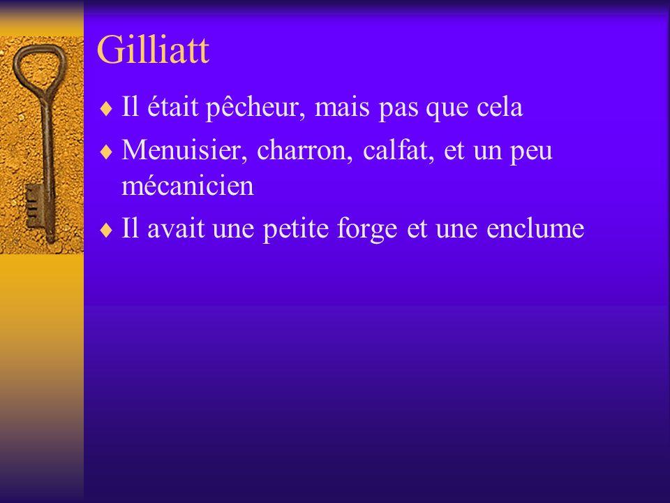 Gilliatt Il était pêcheur, mais pas que cela