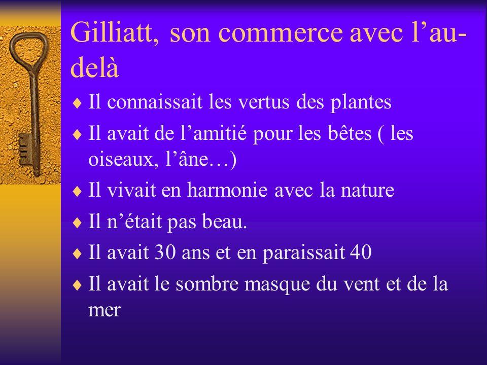 Gilliatt, son commerce avec l'au-delà