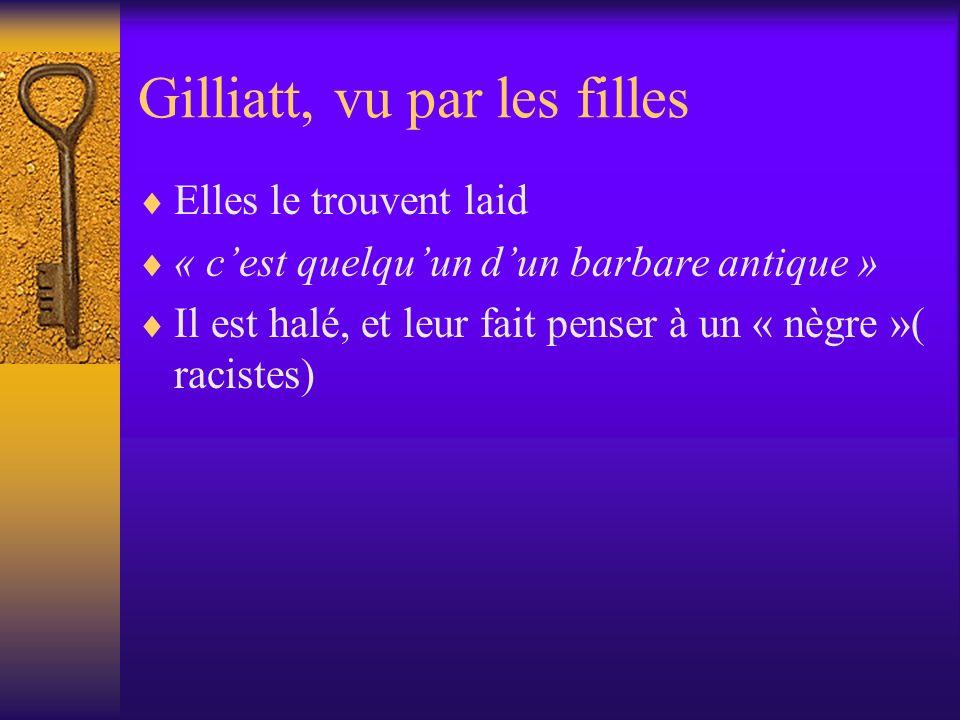 Gilliatt, vu par les filles