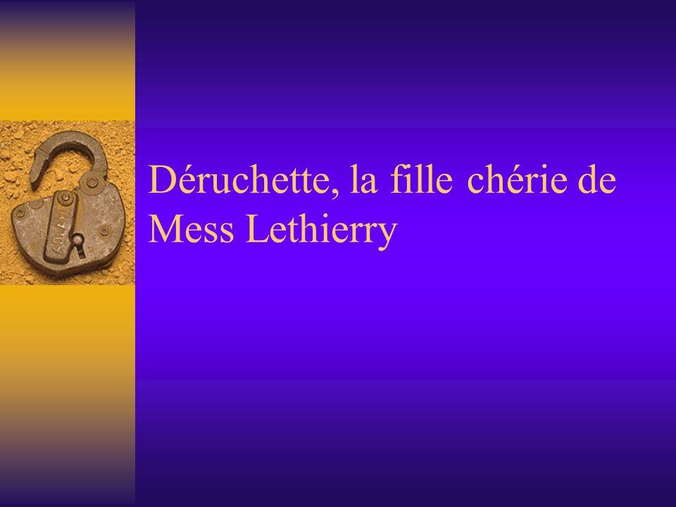 Déruchette, la fille chérie de Mess Lethierry
