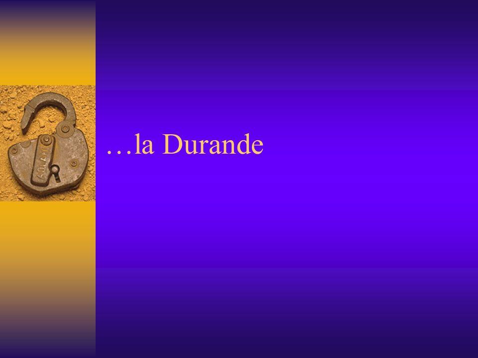 …la Durande