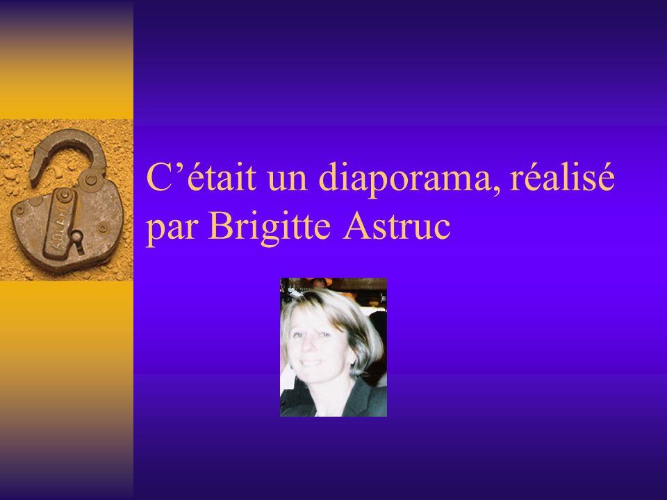 C'était un diaporama, réalisé par Brigitte Astruc
