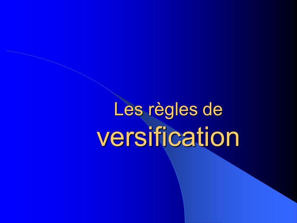 Les règles de versification