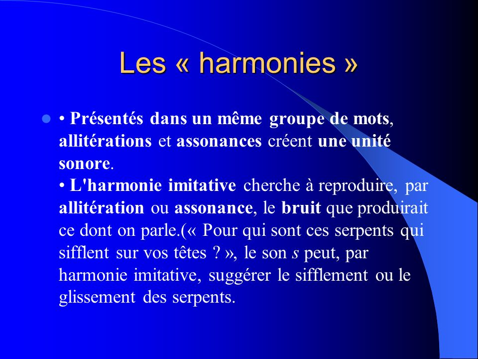 Les « harmonies »