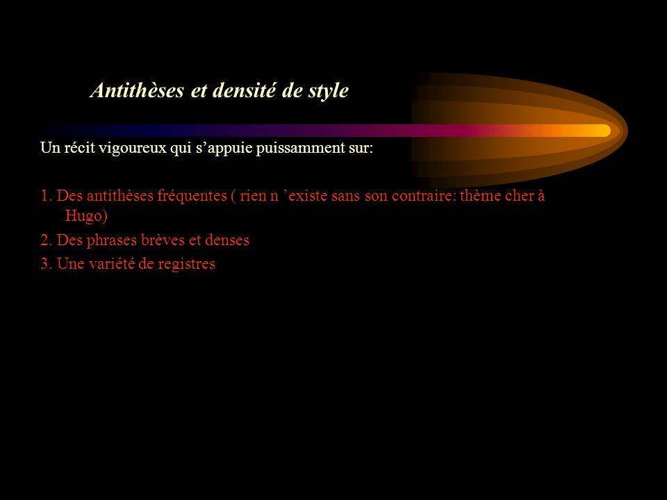 Antithèses et densité de style