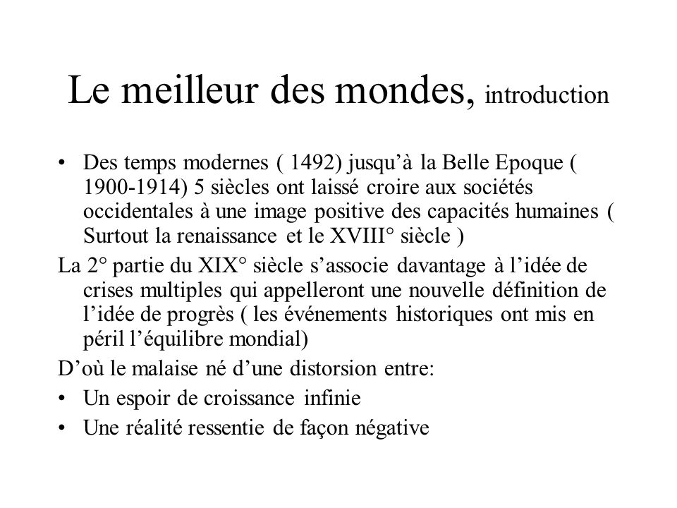 Le meilleur des mondes, introduction