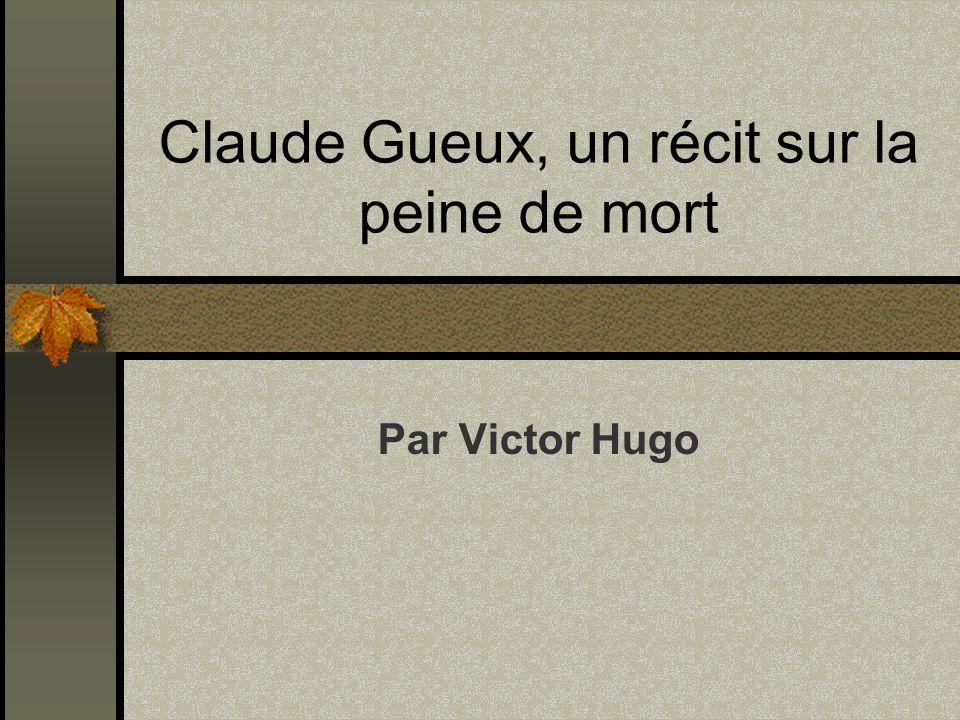 Claude Gueux, un récit sur la peine de mort
