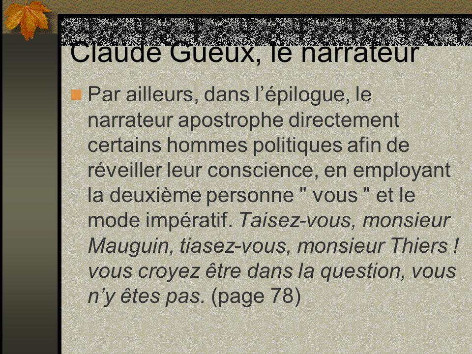 Claude Gueux, le narrateur