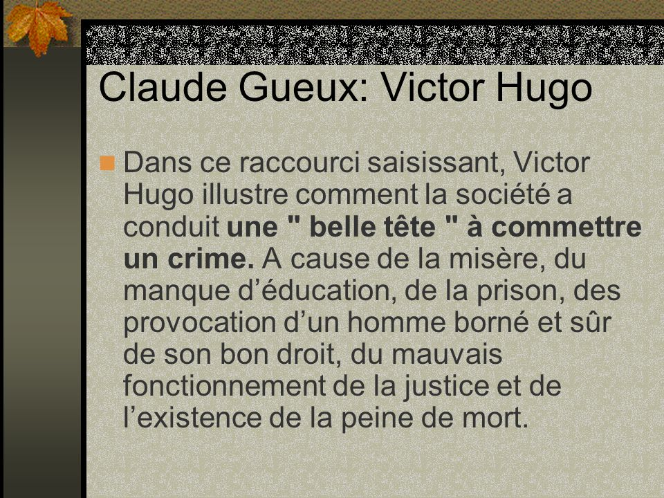 Claude Gueux: Victor Hugo