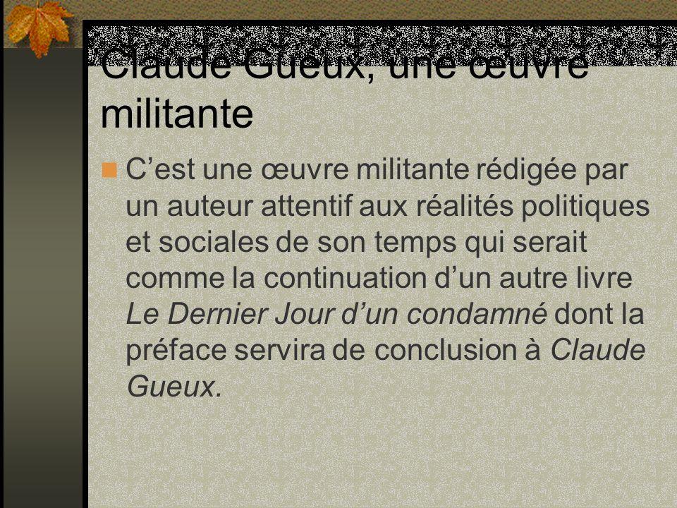 Claude Gueux, une œuvre militante