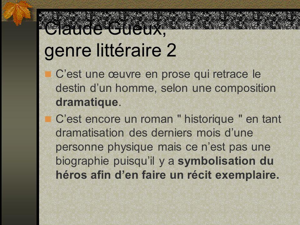 Claude Gueux, genre littéraire 2