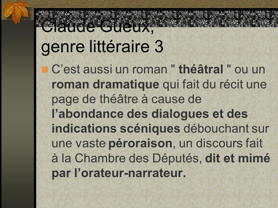 Claude Gueux, genre littéraire 3