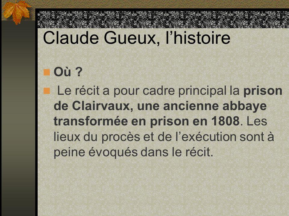 Claude Gueux, l'histoire