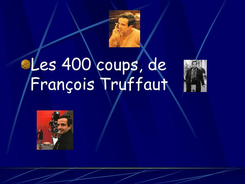 Les 400 coups, de François Truffaut
