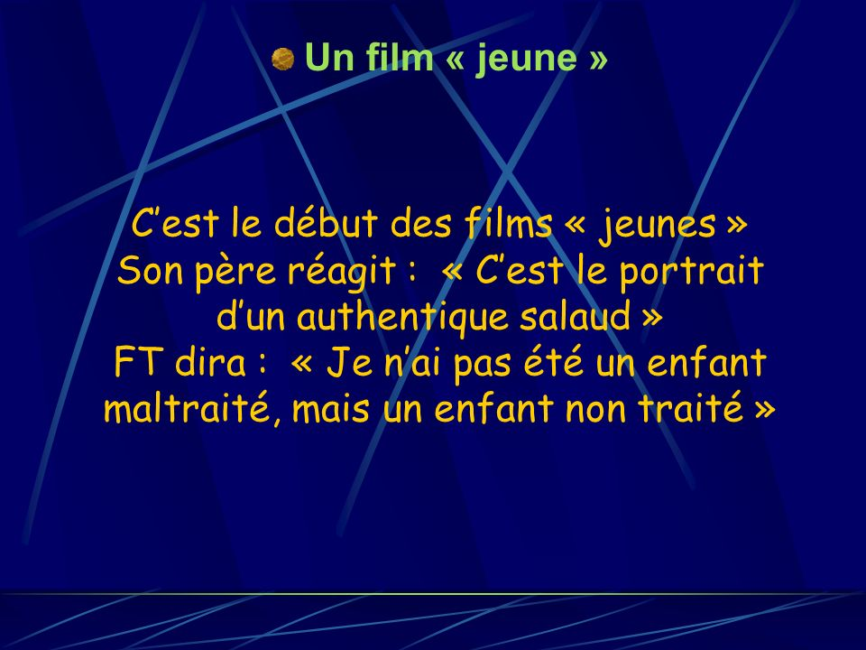 Un film « jeune »