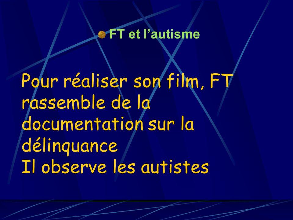 FT et l'autisme.