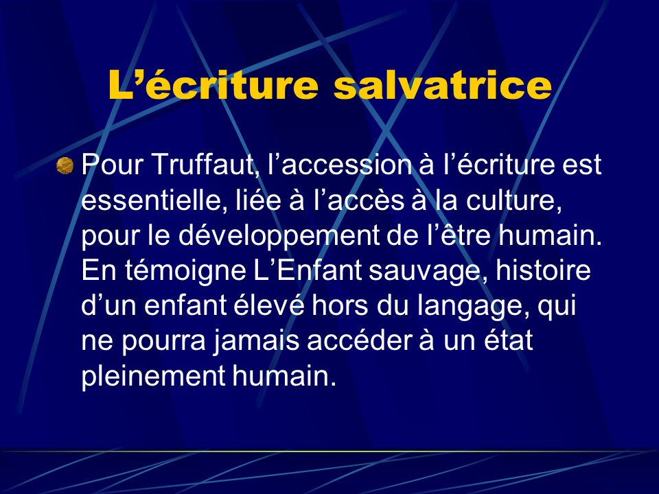 L'écriture salvatrice