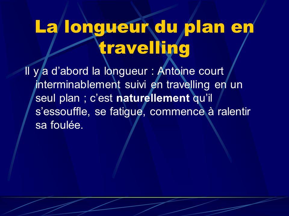La longueur du plan en travelling