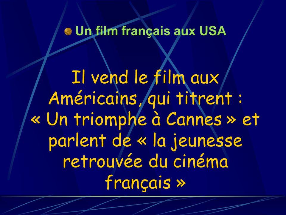 Un film français aux USA
