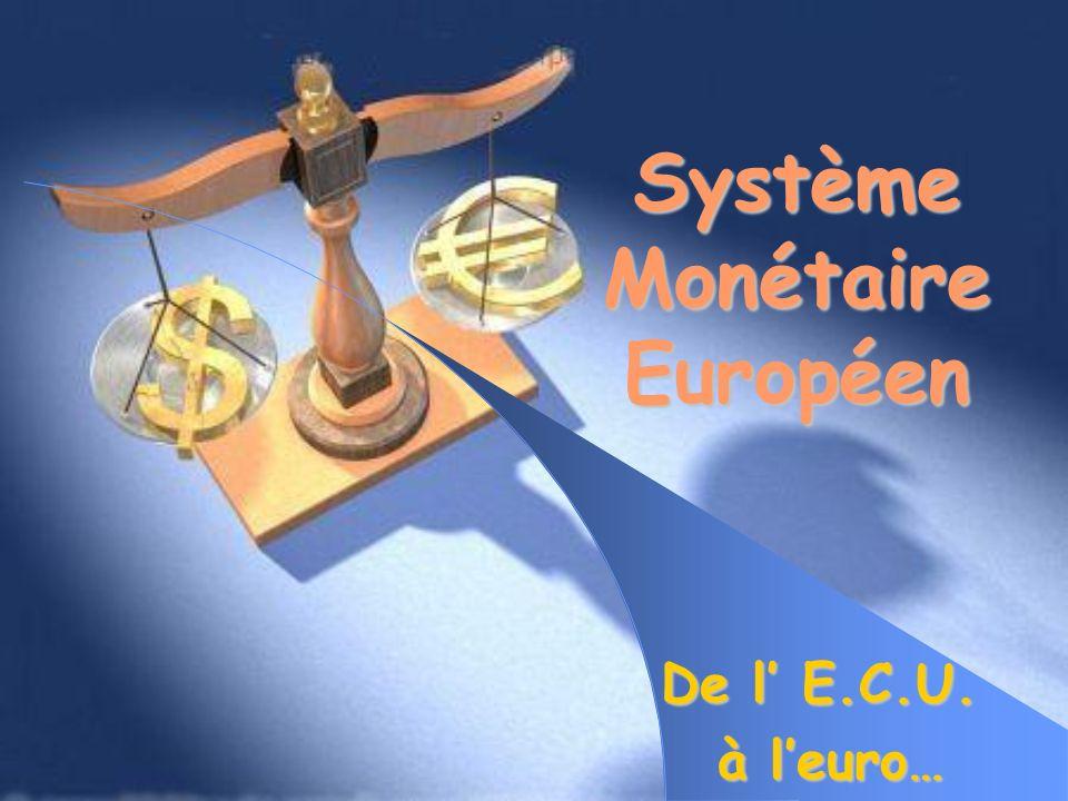 Système Monétaire Européen