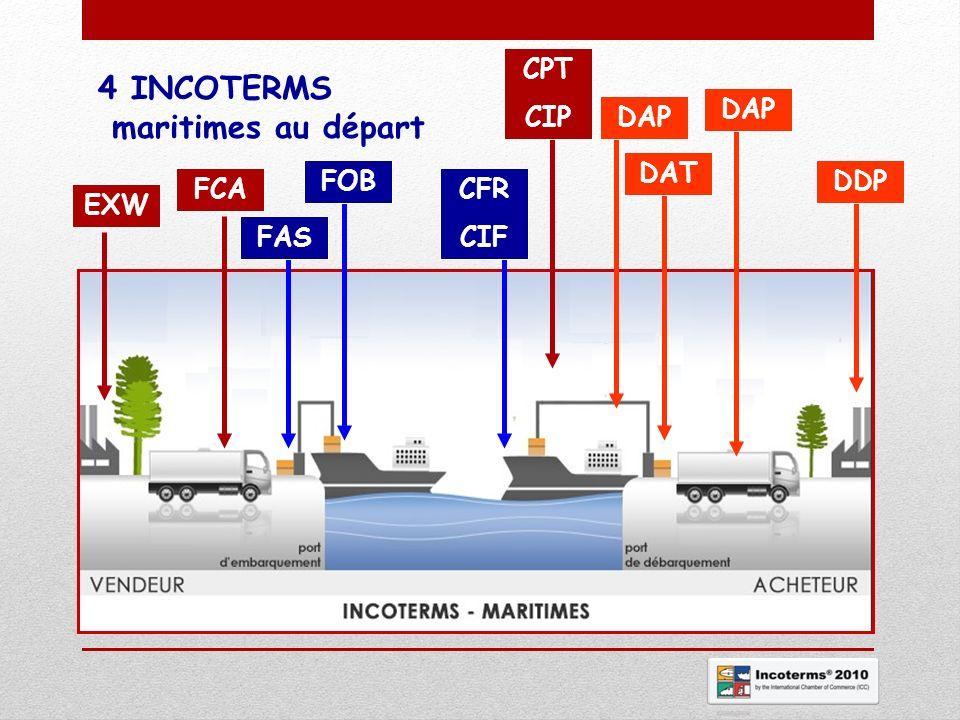 4 INCOTERMS maritimes au départ CPT CIP DAP DAP DAT