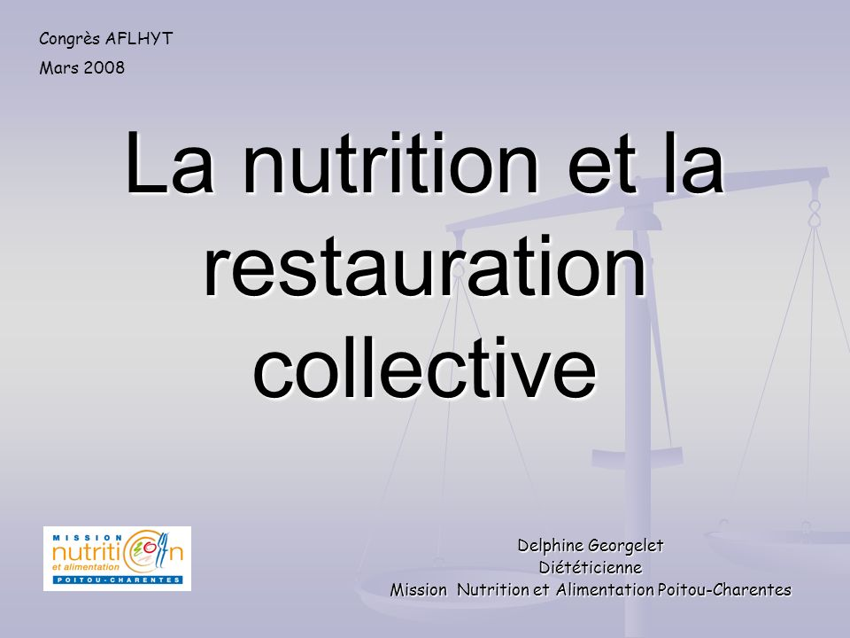 La nutrition et la restauration collective