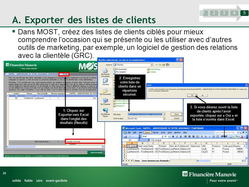 A. Exporter des listes de clients