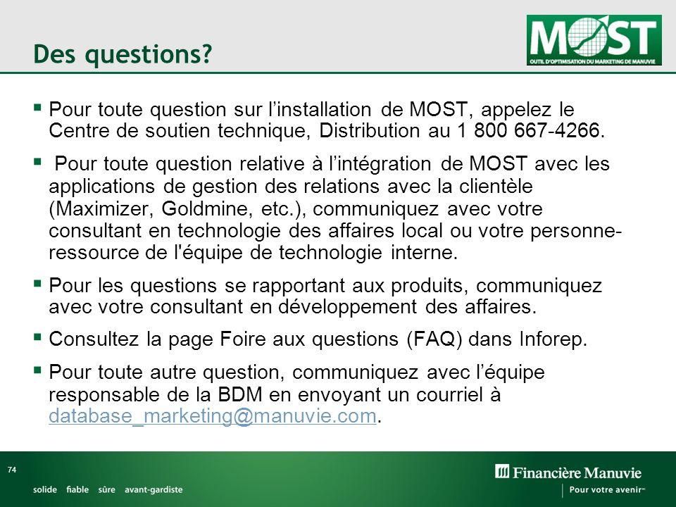 Des questions Pour toute question sur l'installation de MOST, appelez le Centre de soutien technique, Distribution au 1 800 667-4266.