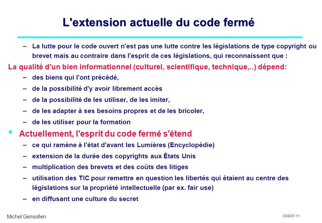 L extension actuelle du code fermé