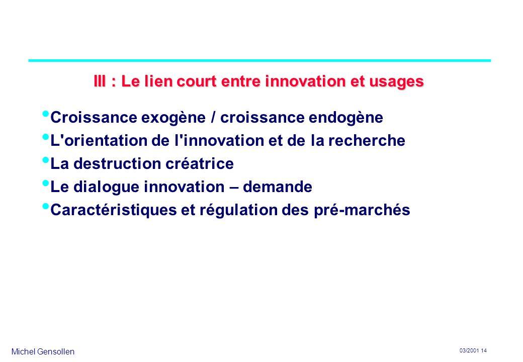 III : Le lien court entre innovation et usages
