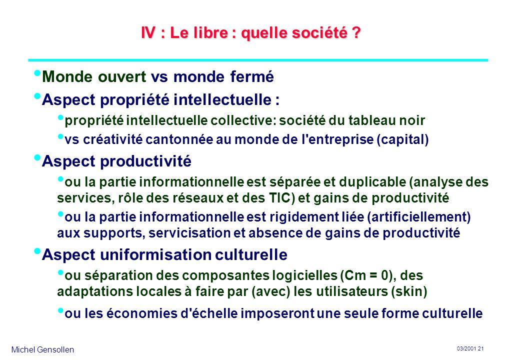 IV : Le libre : quelle société