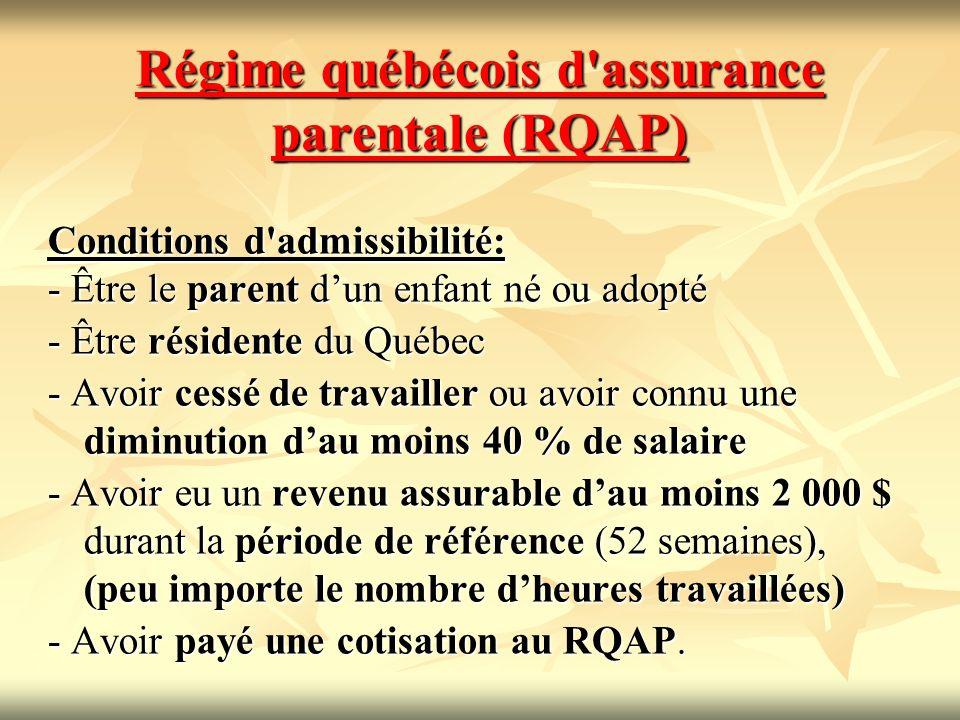 Régime québécois d assurance parentale (RQAP)