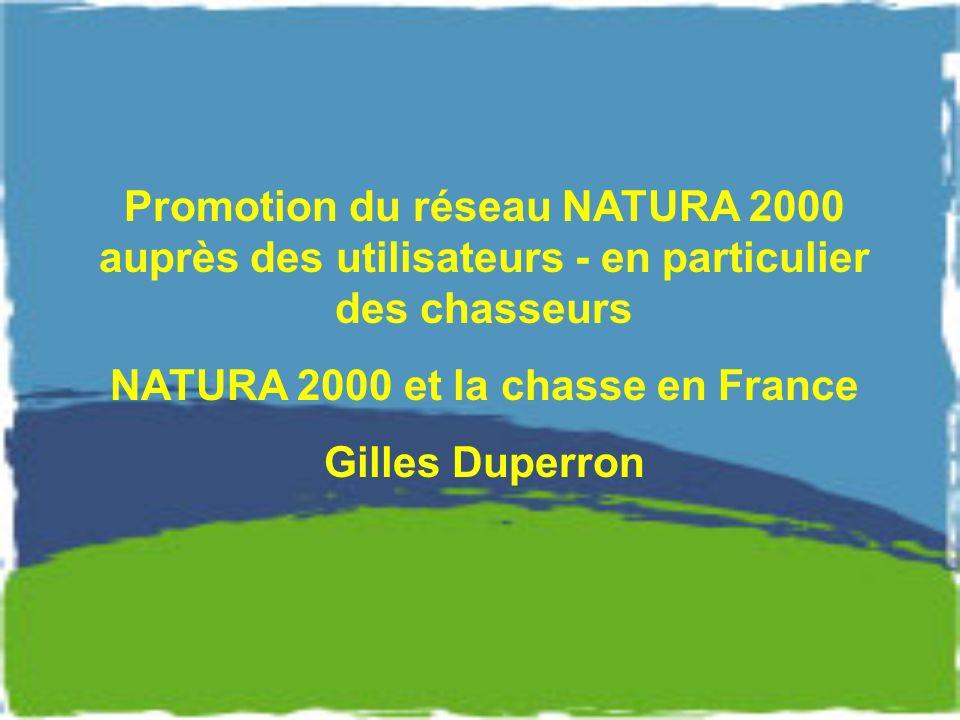 NATURA 2000 et la chasse en France