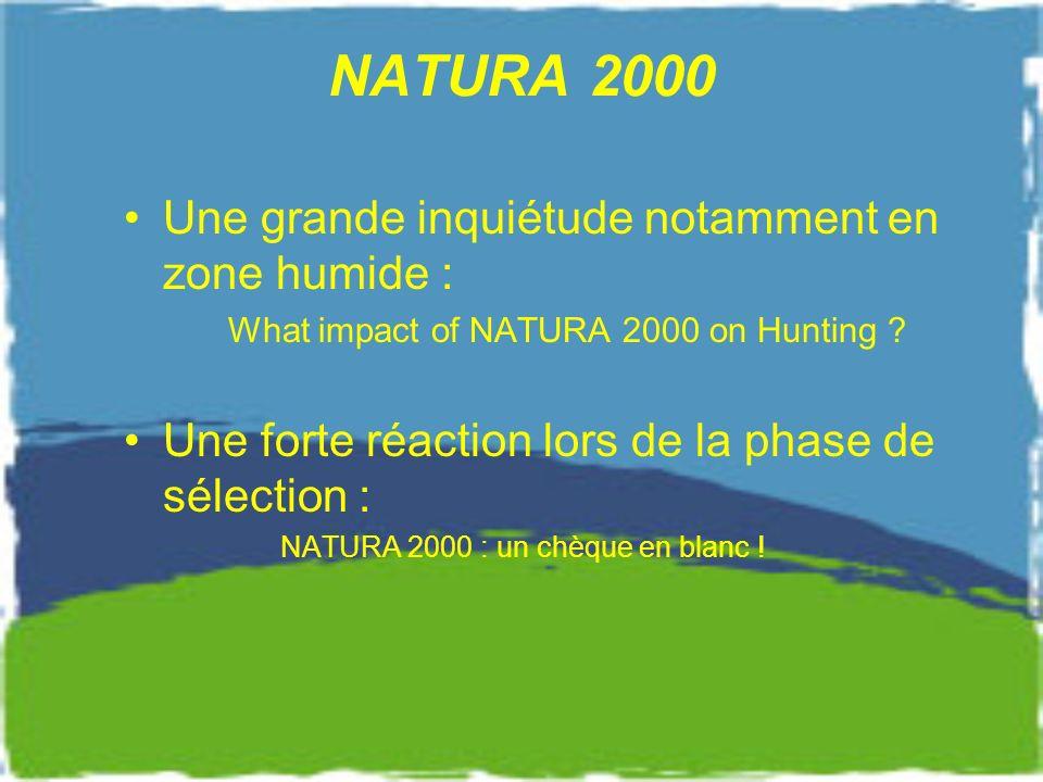 NATURA 2000 Une grande inquiétude notamment en zone humide :