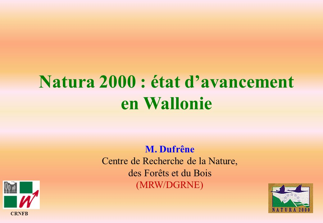 Natura 2000 : état d'avancement en Wallonie