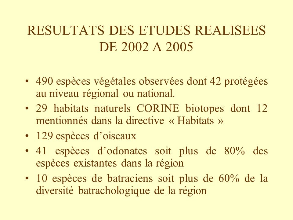 RESULTATS DES ETUDES REALISEES DE 2002 A 2005